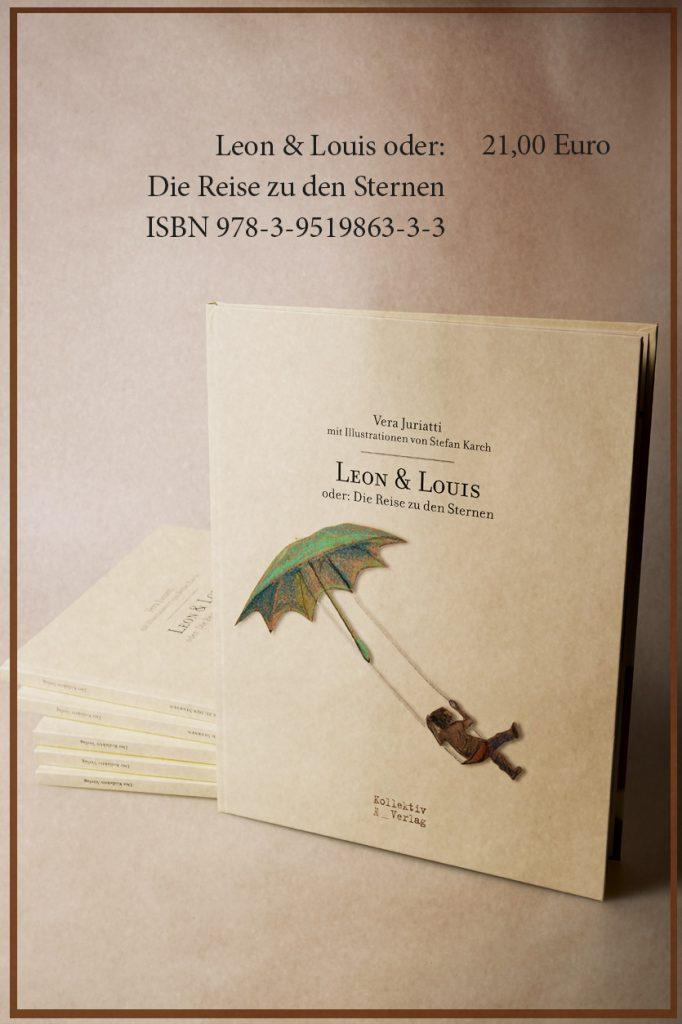 Leon & Louis oder: Die Reise zu den Sternen